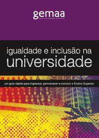 Cartilha GEMAA 2014 - Igualdade e inclusão da universidade